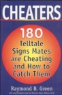 Image for Cheaters : 180 Telltale Signs Mates are Cheating and How to Catch Them