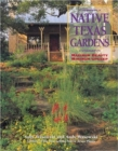 Image for Native Texas Gardens : Maximum Beauty, Minimum Upkeep