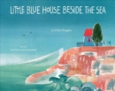 Image for Little blue house beside the sea