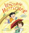 Image for The Lemonade Hurricane : A Story of Mindfulness and Meditation