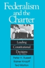 Image for Federalism and the Charter : Leading Constitutional Decisions