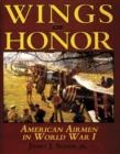 Image for Wings of Honor: American Airmen in Wwi