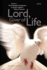 Image for Lord and giver of life  : toward a pneumatological complement to George Lindbeck's Theory of doctrine