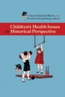 Image for Children's health issues in historical perspective
