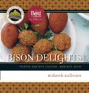 Image for Bison Delights : Middle Eastern Cuisine, Western Style