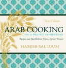 Image for Arab Cooking on a Prairie Homestead : Recipes and Recollections from a Syrian Pioneer