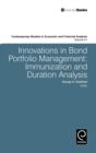 Image for Innovations in Bond Portfolio Management : Immunization and Duration Analysis