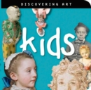 Image for Discovering Art: Kids