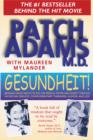 Image for Gesundheit! : Bringing Good Health to You, the Medical System, and Society Through Physician Service, Complementary Therapies, Humor, and Joy
