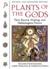 Image for Plants of the Gods : Their Sacred Healing and Hallucinogenic Powers  Revised and Expanded Second Edition