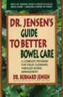 Image for Dr Jensen's guide to better bowel care