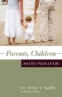 Image for Parents, Children and the Facts of Life