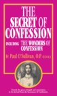 Image for Secret of Confession: Including the Wonders of Confession