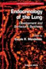 Image for Endocrinology of the Lung : Development and Surfactant Synthesis