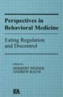Image for Perspectives in Behavioral Medicine : Eating Regulation and Discontrol