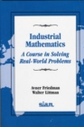 Image for Industrial Mathematics : A Course in Solving Real-world Problems