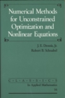 Image for Numerical Methods for Unconstrained Optimization and Nonlinear Equations