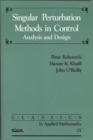 Image for Singular Perturbation Methods in Control : Analysis and Design