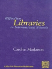 Image for Effective Libraries in International Schools