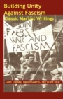 Image for Building unity against fascism  : classic Marxist writings