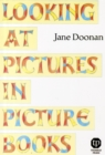 Image for Looking at Pictures in Picture Books