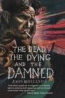 Image for The dead, the dying and the damned