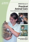 Image for BSAVA Manual of Practical Animal Care
