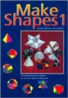 Image for Make Shapes : Mathematical Models : Bk. 1
