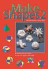 Image for Make Shapes : Mathematical Models : Bk. 2