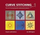 Image for Curve Stitching : Art of Sewing Beautiful Mathematical Patterns