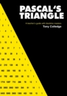 Image for Pascal's Triangle : Teachers' Guide