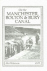 Image for On the Manchester, Bolton and Bury Canal