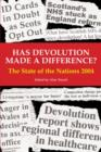 Image for Has devolution made a difference?  : the state of the nations 2004