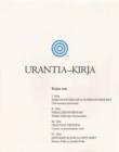 Image for Urantia-kirja : Selvitetaan Jumalaa, universumia, Jeesusta ja itseamme koskevat mysteerit