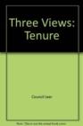 Image for Three Views : Tenure