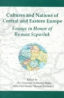 Image for Cultures & Nations of Central & Eastern Europe - Essays in Honor of Roman Szporluk