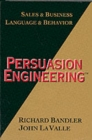Image for Persuasion Engineering : Sales and Business, Sales and Behaviour