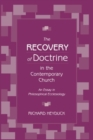 Image for The Recovery of Doctrine in the Contemporary Church : An Essay in Philosophical Ecclesiology