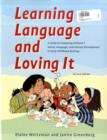 Image for Learning language and loving it  : a guide to promoting children's social, language, and literacy development in early childhood settings