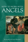 Image for How to Work with Angels