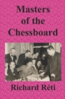 Image for Masters of the Chessboard