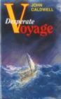 Image for Desperate Voyage