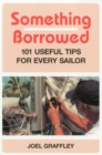 Image for Something Borrowed : 101 Useful Tips for Every Sailor