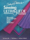 Image for Sewing Ultrasuede Brand Fabrics : Ultrasuede, Ultrasuede Light, Caress, Ultraleather