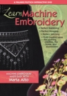 Image for Learn Machine Embroidery : Machine Embroidery Made Easy with Marta Alto