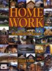 Image for Home work  : handbuilt shelter