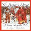 Image for The Baker's Dozen : A Saint Nicholas Tale