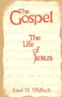 Image for The Gospel : The Life of Jesus
