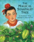 Image for The Magical Starfruit Tree : A Chinese Folktale