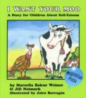 Image for I Want Your Moo